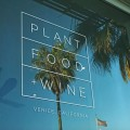 Restaurant Review: Plant Food + Wine
