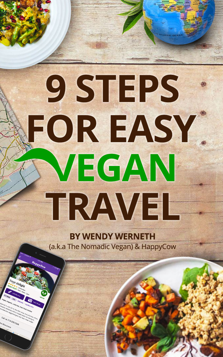 8 Steps for Fun and Easy Vegan Travel