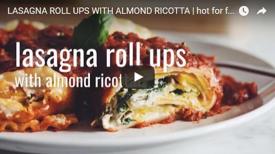 Vegan Lasagna Roll Ups With Almond Ricotta