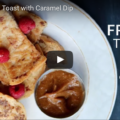 Vegan French Toast With Caramel Dip