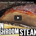 "Vegan Portobello Mushroom ""Steaks"""
