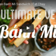 According to Eat Chay, there are certain layers of flavors that make the perfect Banh Mi: pâté + butter + mayonnaise + coriander + chillies + cucumber + pickled carrots […]
