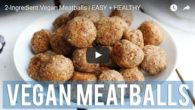 You might be surprised to learn that delicious, healthy vegan meatballs can be made with only 2 simple ingredients. Fablunch has a recipe that uses buckwheat and potatoes to create […]